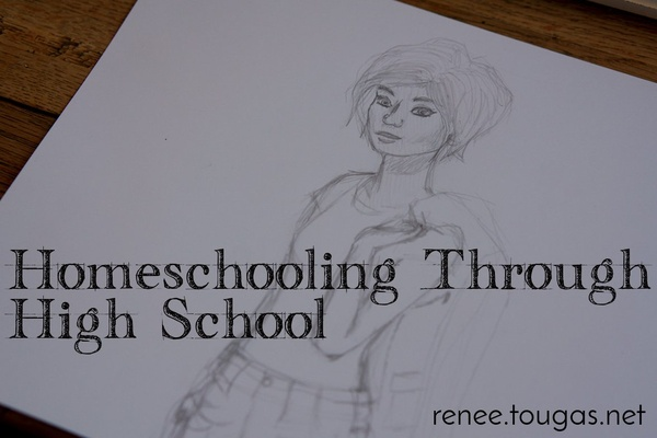 Homeschooling through High School, blog organization, and designing a life
