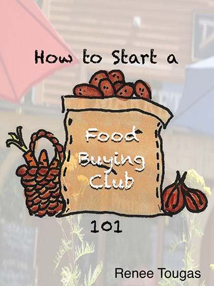 how to start a food buying club 101